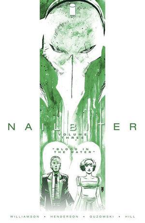 NAILBITER TP #3