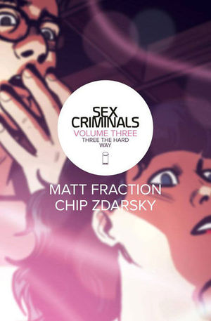 SEX CRIMINALS TP #3