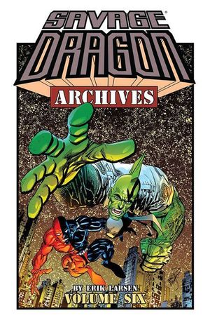 Savage Dragon Archives TP #6