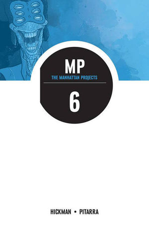 THE MANHATTAN PROJECTS  TP #6