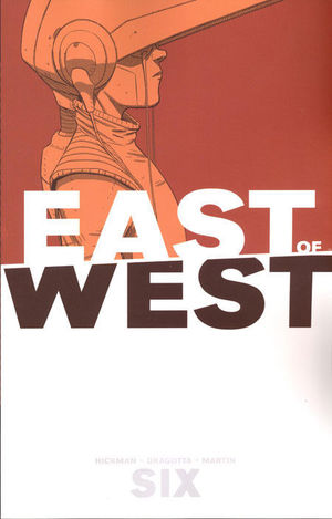 EAST OF WEST TP #6