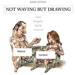 NOT WAVING BUT DRAWING GN CUNEO COLLECTION #1
