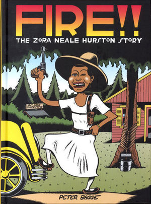 FIRE THE ZORA NEALE HURSTON STORY HC #1