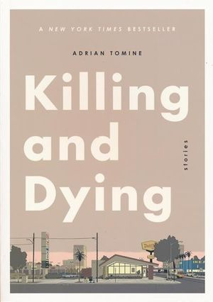 KILLING & DYING GN TOMINE (MR) #1