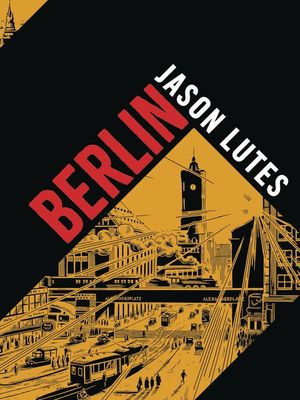 BERLIN HC COMPLETE EDITION (JUN181666) GN