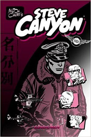 MILTON CANIFF'S STEVE CANYON: 1951 #1