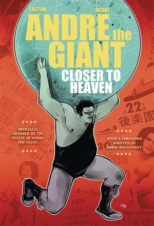 ANDRE THE GIANT CLOSER TO HEAVEN GN #1