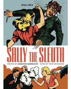 Sally The Sleuth Color Ed Tp
