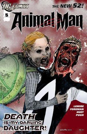 ANIMAL MAN (2011 2ND SERIES) #5