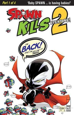 SPAWN KILLS EVERYONE TOO (2018) #1