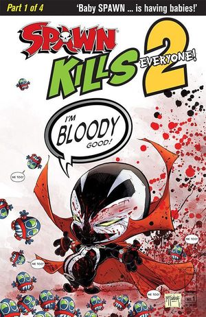 SPAWN KILLS EVERYONE TOO (2018) #1B