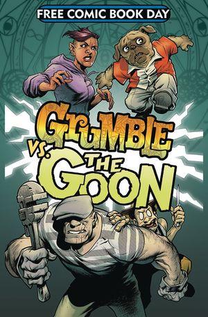 GRUMBLE VS THE GOON FCBD 2019 #1