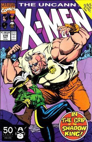 UNCANNY X-MEN (1963 1ST SERIES) #278