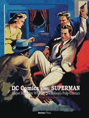 DC COMICS BEFORE SUPERMAN (2018) #1
