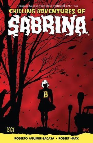 CHILLING ADVENTURES OF SABRINA TPB (2016) #1