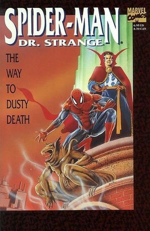 SPIDER-MAN DR. STRANGE THE WAY TO DUSTY DEATH (199 #1