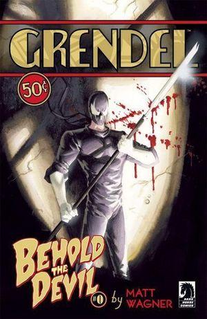GRENDEL BEHOLD THE DEVIL (2007) #0-8