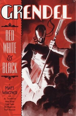 GRENDEL RED WHITE AND BLACK (2002) #1-4