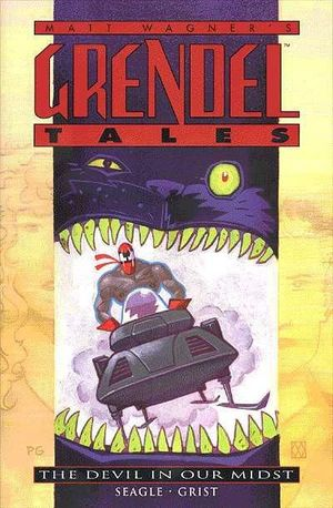 GRENDEL TALES THE DEVIL IN OUR MIDST TPB (1998) #1