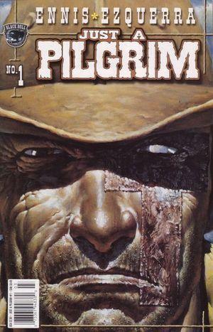 JUST A PILGRIM (2001) #1-5