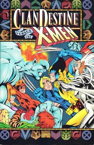 CLANDESTINE VS. THE X-MEN TPB (1997) #1