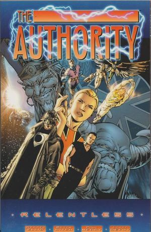 AUTHORITY RELENTLESS TPB (2000) #1