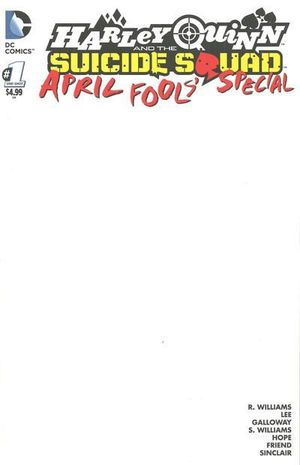 HARLEY QUINN AND THE SUICIDE SQUAD APRIL FOOL'S SP #1 BLANK