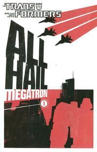 TRANSFORMERS ALL HAIL MEGATRON TPB (2009) #1