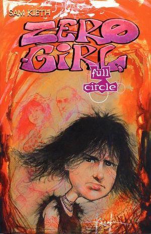 ZERO GIRL FULL CIRCLE TPB (2003) #1