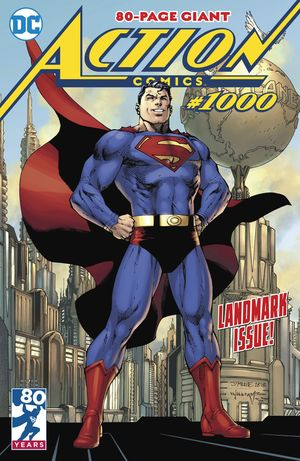 ACTION COMICS (2016 3RD SERIES) #1000
