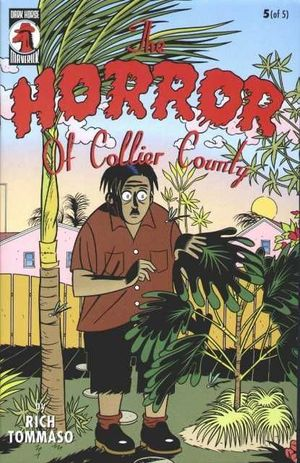 HORROR OF COLLIER COUNTY (1999) #5
