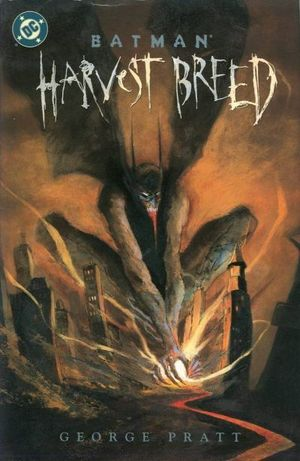 BATMAN HARVEST BREED HC (2000) #1