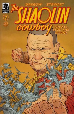 SHAOLIN COWBOY WHO WILL STOP THE REIGN (2017) #1