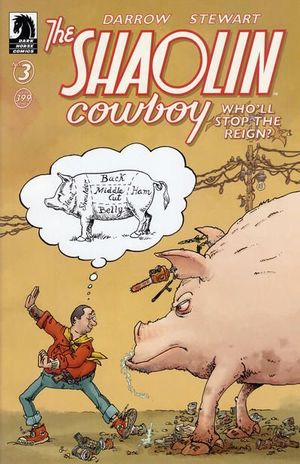 SHAOLIN COWBOY WHO WILL STOP THE REIGN (2017) #3B