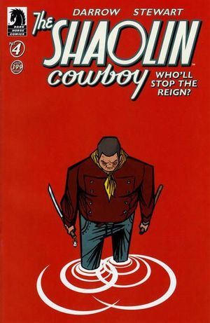 SHAOLIN COWBOY WHO WILL STOP THE REIGN (2017) #4B