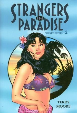 STRANGERS IN PARADISE TPB POCKET EDITION #2