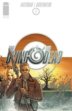 DYING AND THE DEAD (2014) #1