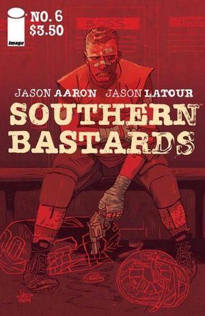 SOUTHERN BASTARDS (2014) #6