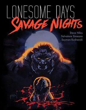 LONESOME DAYS, SAVAGE NIGHTS (2020) #1-6