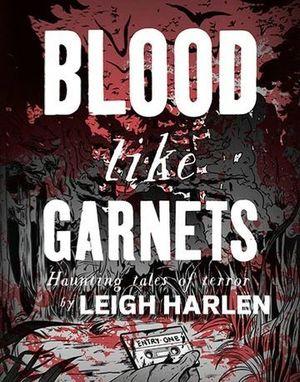 BLOOD LIKE GARNETS (2020)