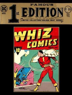 FAMOUS FIRST EDITION WHIZ COMICS (1974) #1