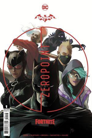 BATMAN FORTNITE ZERO POINT (2021) #1 3RD
