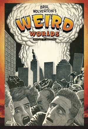 BASIL WOLVERTON WEIRD WORLDS ARTIST ED HC (2014) #1